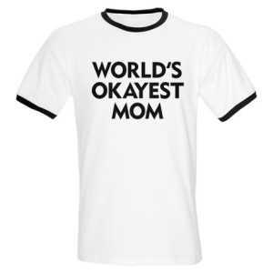 worlds_okayest_mom_ringer_t